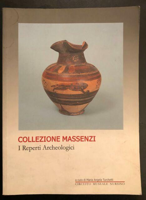 Collezione Massenzi - I Reperti archeologici Norcia. Con dedica autrice.