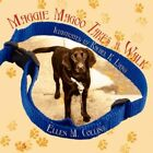 Maggie Magoo Takes a Walk by Charles L Collins 9781434352279 (paperback 2008)