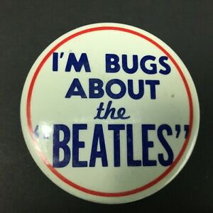 The-Beatles-I-m-Bugs-About-The-Beatles-Pin-Button-3-5-034-Reproduction