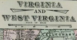 Vintage-1900-VIRGINIA-WEST-VIRGINIA-Map-22-034-x14-034-Old-Antique-LEXINGTON-ROANOKE