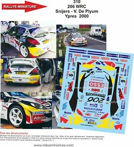 DECALS-1-18-REF-310-PEUGEOT-206-WRC-PATRICK-SNIJERS-YPRES-RALLY-2000-RALLYE