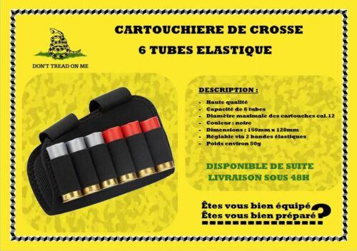 Cartouchière de crosse 6 tubes élastique