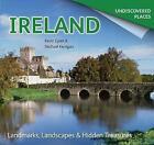 Ireland Undiscovered: Landmarks, Landscapes & Hidden Treasures by Kevin Eyres, Michael Kerrigan (Paperback, 2015)