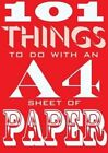 101 Things to Do with an A4 Sheet of Paper by Kyle Books (Paperback, 2015)