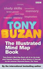 The Mind Map Book: Radiant Thinking - Major Evolution in Human Thought: Illustrated Version by Tony Buzan, Barry Buzan (Paperback, 2003)