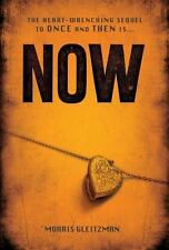 Once Ser.: Now 3 by Morris Gleitzman (2012, Hardcover)