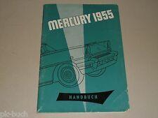 Betriebsanleitung Handbuch Ford 1955 Mercury Custom Montclair und Monterey
