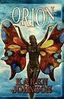 Orion by Karen Johnson (Paperback / softback, 2010)