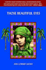 Those Beautiful Eyes: A Novel of 2700 B.C. and the Present Day by Ann Cowart-Lutzky (Paperback / softback, 2001)