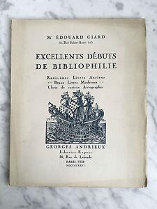 Me Edouard Giard Excellents débuts de Bibliophilie Georges Andrieux 1926