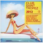 Club Saint Tropez 2013 von Various Artists (2013)