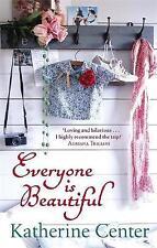Center, Katherine, Everyone Is Beautiful, Very Good Book