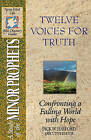 Twelve Voices for Truth by Struik Christian Books (Paperback, 1920)