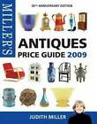 Miller's Antiques Price Guide: 2009 by Judith Miller (Hardback, 2007)
