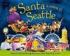 Santa Is Coming to Seattle by Steve Smallman (Hardback, 2015)