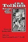 J. R. R. Tolkien, Scholar and Storyteller : Essays in Memoriam (2013, Paperback)