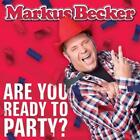 Are You Ready To Party? von Markus Becker (2015)
