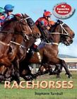 Race Horses by Stephanie Turnbull (Paperback / softback, 2015)