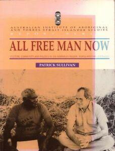 All-Free-Man-Now-Culture-Community-and-Politics-Kimberley-Region-BOOK-Aboriginal