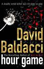Hour Game by David Baldacci (Hardback, 2005)