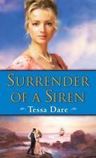Surrender of a Siren: A Novel Dare, Tessa Mass Market Paperback