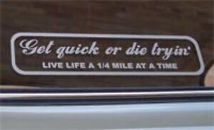 039-Get-Quick-or-Die-Tryin-039-Funny-Car-Sticker-for-Mazda-Drift-HotRod-Drag-Race-JDM