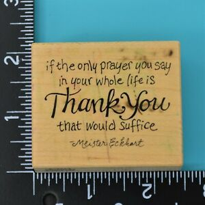 PSX-Thank-You-Prayer-E-2214-Saying-by-Meister-Eckhart-Wood-Mounted-Rubber-Stamp