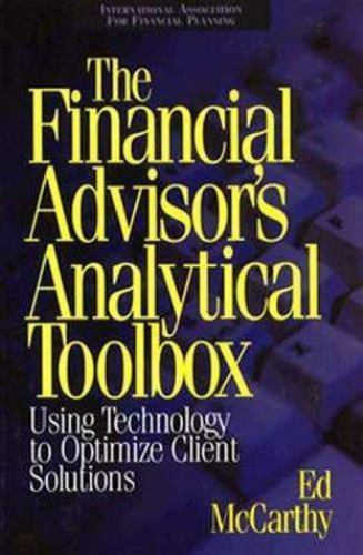 The Financial Advisor's Analytical Toolbox by McCarthy, Ed