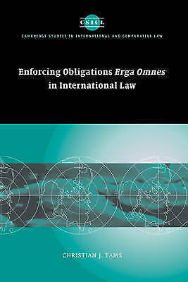 1 of 1 - Enforcing Obligations Erga Omnes in International Law (Cambridge-ExLibrary