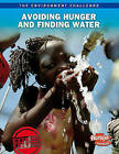Avoiding Hunger and Finding Water by Andrew Langley (Paperback / softback, 2011)
