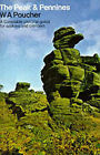 The Peak and Pennines by William Arthur Poucher (Hardback, 1988)