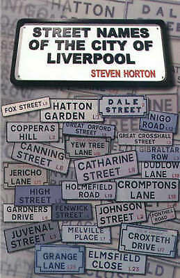 Street Names of the City of Liverpool
