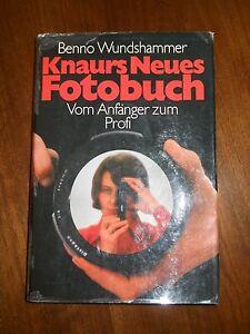 Benno Wundshammer - Knaurs Neues Fotobuch - Vom Anfänger zum Profi - Pöttmes, Deutschland - Benno Wundshammer - Knaurs Neues Fotobuch - Vom Anfänger zum Profi - Pöttmes, Deutschland