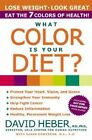 What Colour is Your Diet? Pb by David Heber (Paperback, 2002)