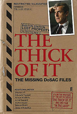 """1 of 1 - """"VERY GOOD"""" The Thick of It: The Missing DoSAC Files, Armando Iannucci, Tony Roc"""