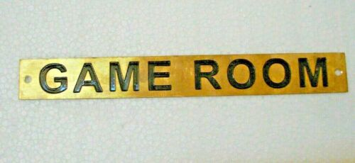 8 x 1 Inches GAME ROOM – Marine BRASS Door Sign 218 Boat//Nautical