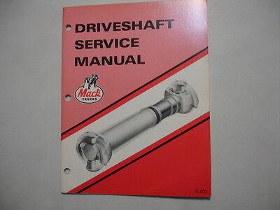 Mack Trucks Factory Shop Repair Service Master Manual Driveshaft  11.200  MINT