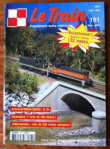 LE TRAIN n°191 du 03-2004; spécial 132 pages- 300 photos nuremberg ANO3l2TF-09170627-548369738