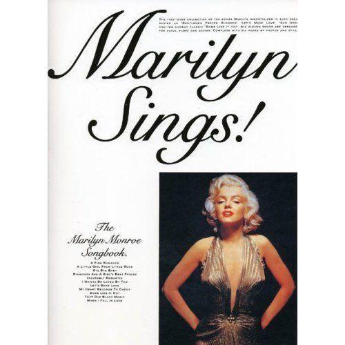 Marilyn Sings! The Marilyn Monroe Songbook Piano Vocal & Guitar Chords Song Book