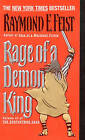 Rage of a Demon King by Raymond E. Feist (Paperback, 1999)