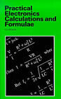 Practical Electronic Calculations and Formulae by F.A. Wilson (Paperback, 1979)