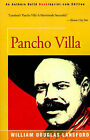 Pancho Villa by William Douglas Lansford (Paperback / softback, 2001)
