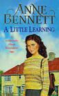 A Little Learning by Anne Bennett (Paperback, 1999)