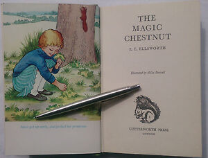 E-E-ELLSWORTH-THE-MAGIC-CHESTNUT-1ST-2-H-B-1965-B-W-COLOUR-ILLS-HILDA-BOSWELL