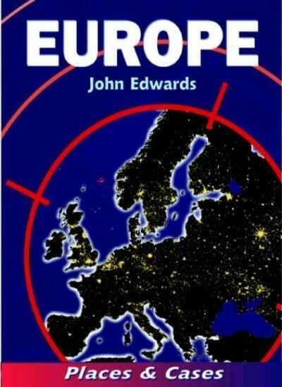 Europe: Places & Cases By John Edwards