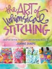 Art of Whimsical Stitching by Joanne Sharpe (Paperback, 2016)