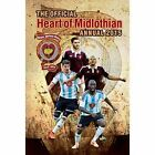 Official Hearts FC 2015 Annual by Grange Communications Ltd (Hardback, 2014)