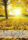 Jahreszeiten von Peter Bendixen (2012, Taschenbuch)