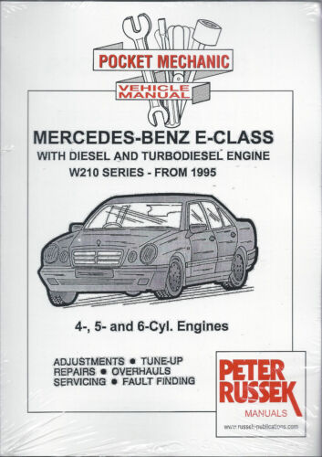 4,5,6cyl workshop manual Mercedes-Benz E-Class D//TD engine W210 series /'95 on