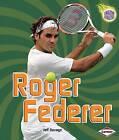 Roger Federer by Jeff Savage (Paperback / softback, 2009)